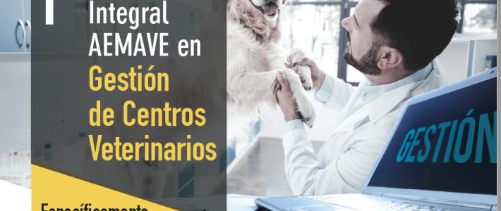 1ª Formación integral AEMAVE en gestión de centros veterinarios